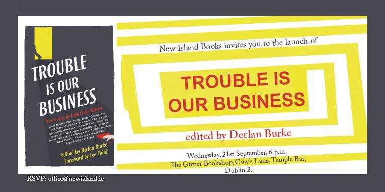Trouble is Our Business Launch